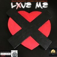 LXVE ME (Explicit)