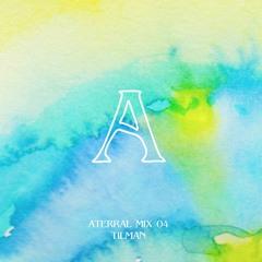 Aterral Mix 04 - Tilman