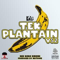 Tek Plantain VS2 (Raw)
