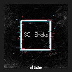 ISO Shake (FREE DOWNLOAD)