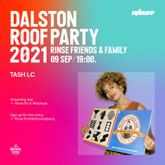 Dalston Roof Party: Tash LC - 09 September 2021