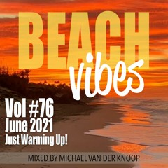 Push The Button #76 Beach Vibes Just Warming Up!