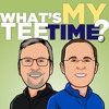 What's My Tee-Time - Episode1:Season2