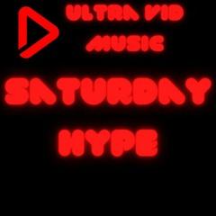 Saturday Hype