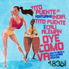 Oye Como Va (South Beach Rockstars Radio Remix) [feat. India, Tito Puente & Cali Aleman]