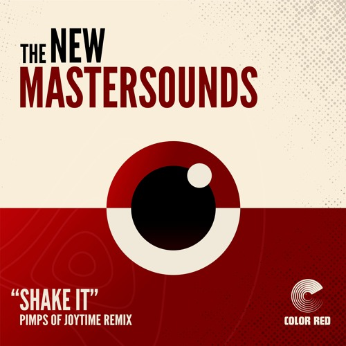 """The New Mastersounds - """"Shake It(Pimps Of Joytime Remix)"""" 