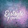Eastside (Acoustic)