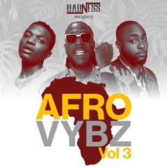DJ BADNESS - AFROVYBZ VOL 3 (2021)