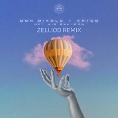Don Diablo & AR/CO - Hot Air Balloon (Zelliod Remix)