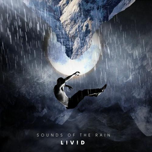 L!V!D - SOUNDS OF THE RAIN