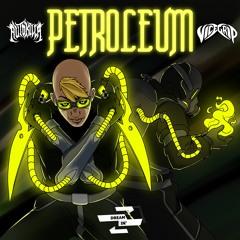 Autokilla & VICEGRIP - Petroleum