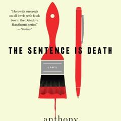 <^DOWNLOAD-PDF>) The Sentence Is Death: A Novel (Detective Daniel Hawthorne) in format E-PUB