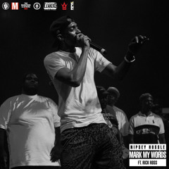 Mark Words Nipsey Hussel & Rick Ross Prod By Dirty Snares.mp3