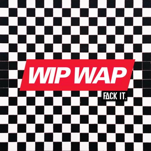 Wip Wap