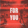 For You (Bearcubs Remix)