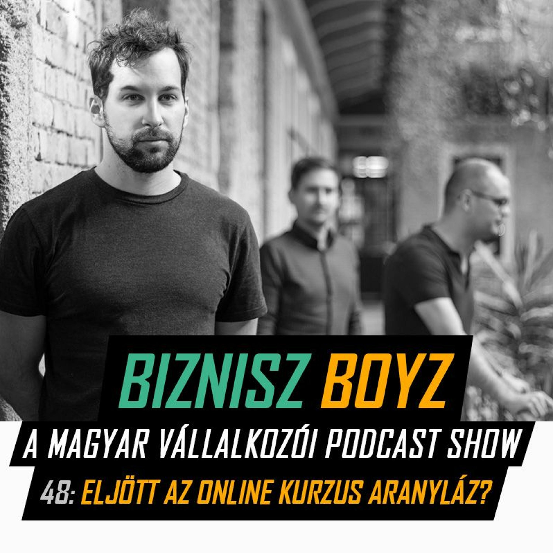 48. Eljött az online kurzus aranyláz? - Data36 fejlemények | Biznisz Boyz Podcast