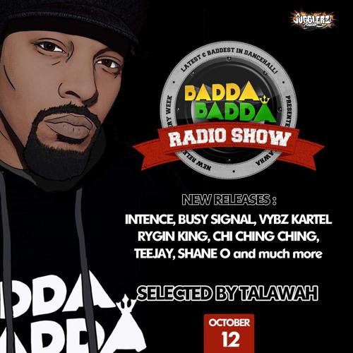 OCT 12TH 2021 BADDA BADDA DANCEHALL RADIO SHOW