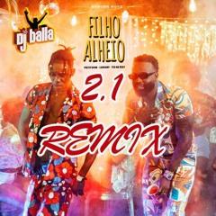 FILHO ALHEIO 2.1 remix