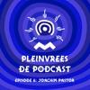 Download Pleinvrees De Podcast - Episode 6 - Joachim Pastor Mp3