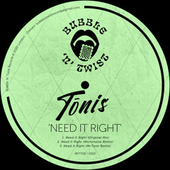 📣 TōNIS - Need It Right [BNT026] 25th December 2020
