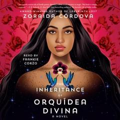 THE INHERITANCE OF ORQUÍDEA DIVINA Audiobook Excerpt