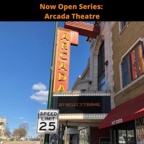 Now Open Series - Arcada Theatre