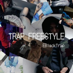 Trap Freestyle (ChizeMixedIt)(Official audio)