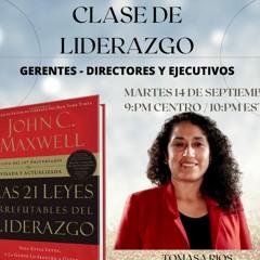LA LEY DEL TERRENO FIRME CAP 6 CON TOMASA RIOS Y ALEXIS ADAME LAS 21 LEYES DEL LIDERAZGO