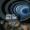 Download OMAKASE #253, GOLD CODE Mp3