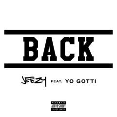 Back (feat. Yo Gotti)