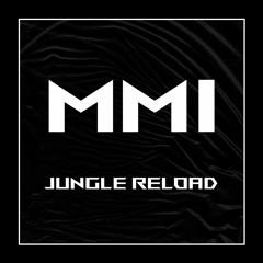 MMI - JUNGLE RELOAD (FREE DOWNLOAD)