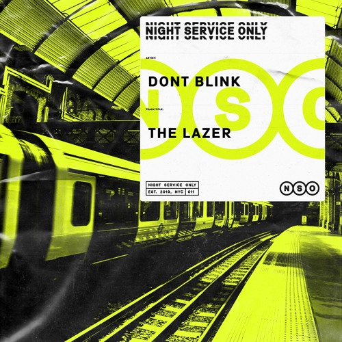 DONT BLINK - THE LAZER [OUT NOW]