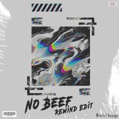 Afrojack & Steve Aoki - No Beef (Rewind Edit)