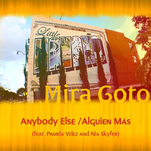 Anybody Else (Latin Remix) [feat. Pamela Velez & Nia Skyfer]