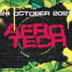 Afro House Tech Mix 24 October 2021 – DjMobe