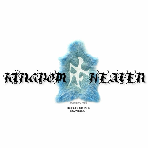 REIF SOUND 30 - EGON ELLIUT - KINGDOM OF HEAVEN