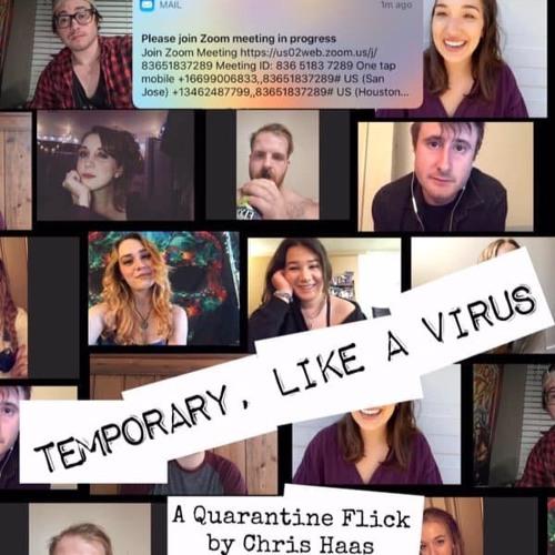 """Temporary, Like A Virus"" Soundtrack"