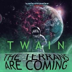 TWAIN - The Terrans are Coming (HeartBeatHero Remix)