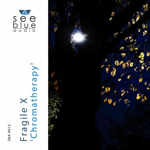 'Chromatherapy' (preview) - Fragile X (See Blue Audio SBA #013)