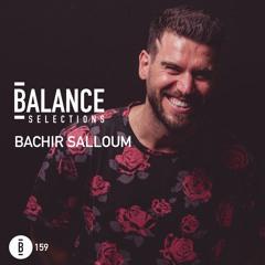 Balance Selections 159: Bachir Salloum