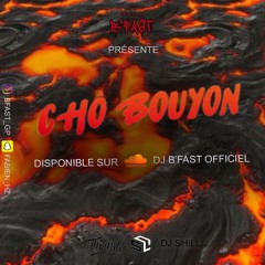 DJ B'Fast - Chô Bouyon