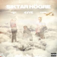 4yye - Siktar Högre (ft 1.Cuz, Asme)
