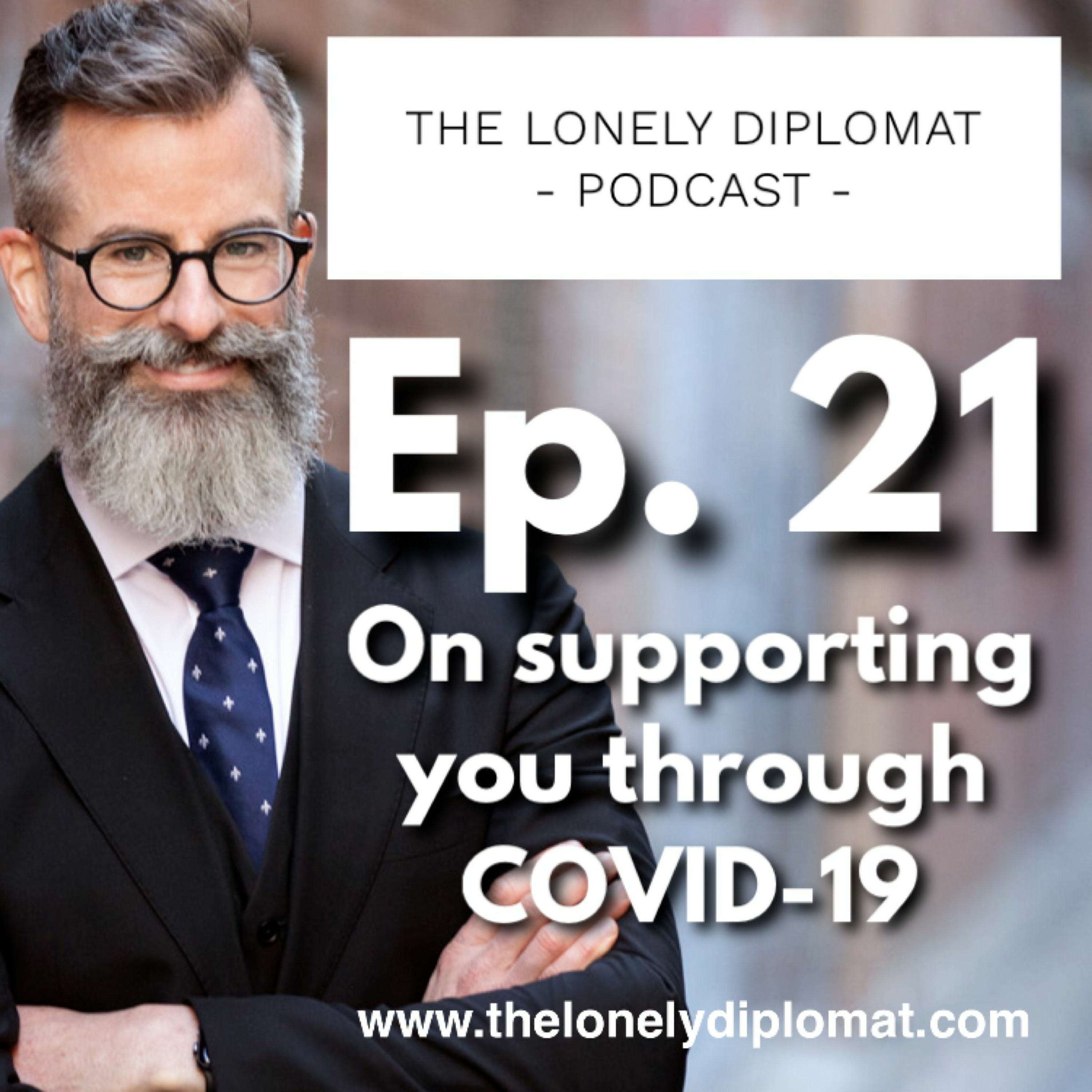 Ep. 21 - On supporting you through COVID-19