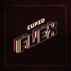 CUPID- FLEX