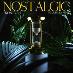 Ekonovah - Nostalgic (feat. Bella Renee)