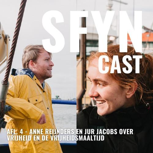 SFYNcast // Afl. 4 // Anne Reijnders en Jur Jacobs over vrijheid en de vrijheidsmaaltijd