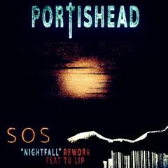 "Portishead - SOS [NN Feat. Tu Lip ""Nightfall"" REWORK]"