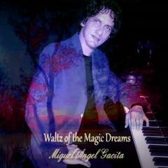 Waltz of the Magic Dreams