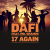 17 Again (Darius & Finlay Mix) [feat. Mr. Shammi]