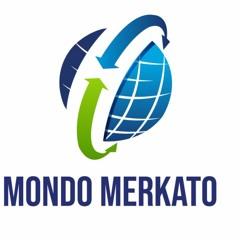 Mondo Merkato S2 E1 -The Great Gig Work in the Sky
